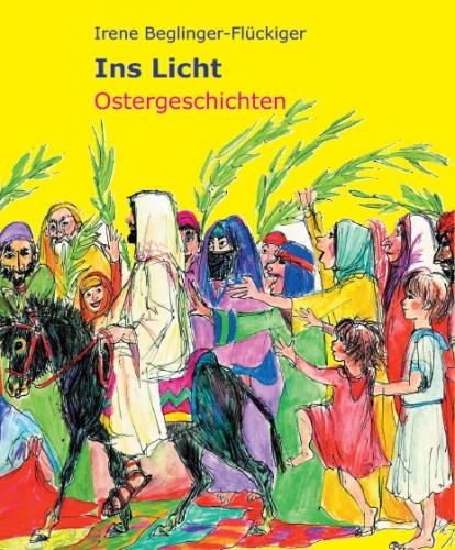 Ins Licht – Ostergeschichten