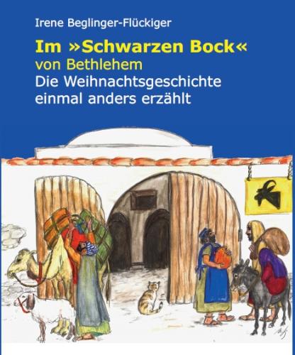 """Im """"Schwarzen Bock"""" von Bethlehem – Die Weihnachtsgeschichte einmal anders erzählt"""