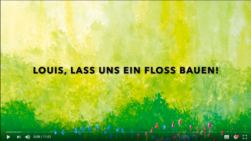 Louis, lass uns ein Floss bauen! (Video)