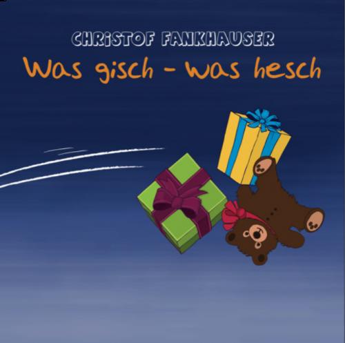 Was gisch –was hesch (Audio-CD)