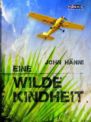 Eine wilde Kindheit (E-Book)