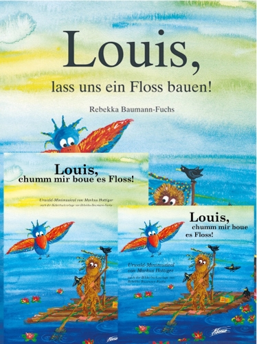 Louis, lass uns ein Floss bauen! (SET: Bilderbuch, Audio-CD, Liederheft)
