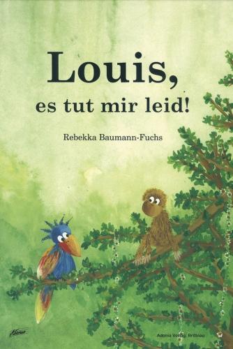 Louis, es tut mir leid!