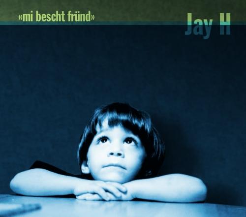 Mi bescht Fründ (Audio-CD)