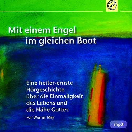 Mit einem Engel im gleichen Boot (Audio-CD)
