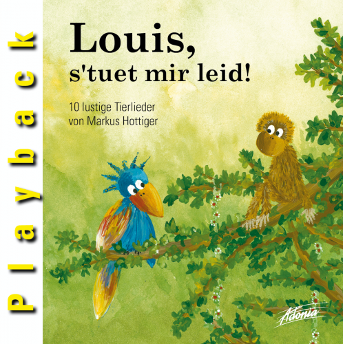 Louis, s'tuet mir leid! (Audio-Playback-CD)