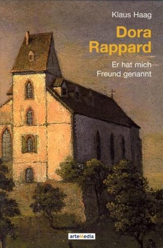 Dora Rappard – Er hat mich Freund genannt
