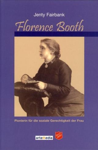 Florence Booth – Pionierin für die soziale Gerechtigkeit