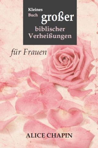 Kleines Buch großer biblischer Verheißungen – für Frauen (E-Book)