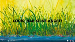 Louis, hab keine Angst! (Video)
