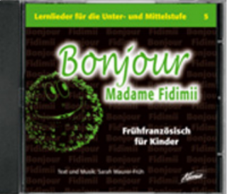 Bonjour Madame Fidimii (Audio-CD)