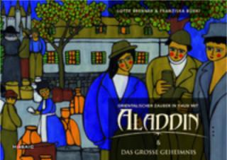 Orientalischer Zauber in Thun mit Aladdin & Das grosse Geheimnis