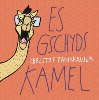Es gschyds Kamel (Audio-CD)