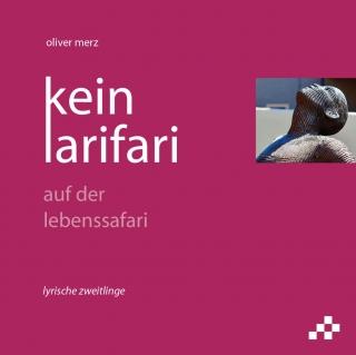 kein larifari – auf der lebenssafari