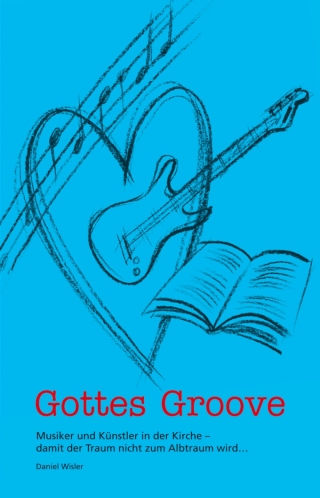 Gottes Groove