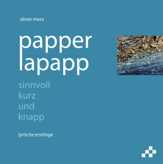 papperlapapp – sinnvoll kurz und knapp