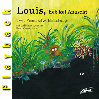 Louis, heb kei Angscht! (Audio-Playback-CD)