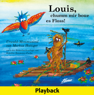 Louis, chumm mir boue es Floss! (Audio-Playback-CD)