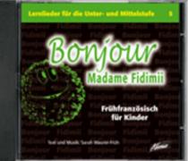 Bonjour Madame Fidimii (Audio-CD)