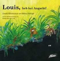 Louis, heb kei Angscht! (Audio-CD)
