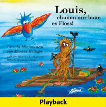 Louis, chumm mir boue es Floss! (Audio-Playback-CD)