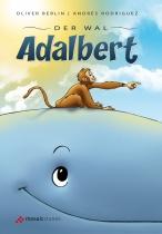 Der Wal Adalbert (mit Audio-CD und Malbuch)